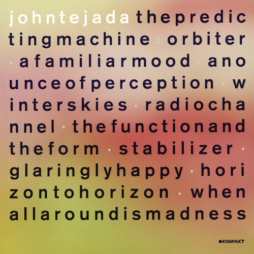 John Tejada - The Function And The Form
