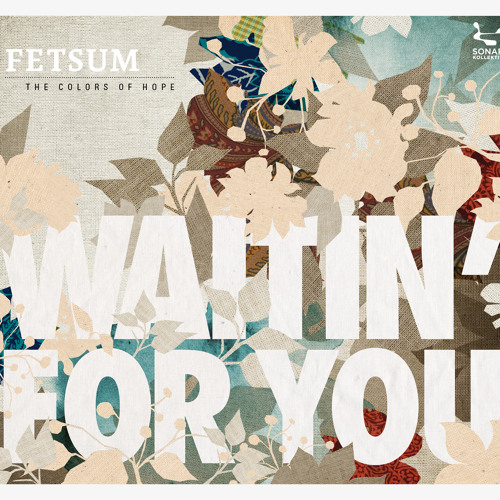 FETSUM - Waitin' For You (Radio Version)