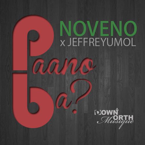 Paano Ba - Noveno + JeffreYumol