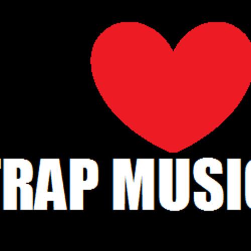 I <3 TRAP MUSIC!
