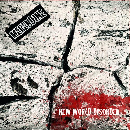 Declaration - Merendine - New World Disorder