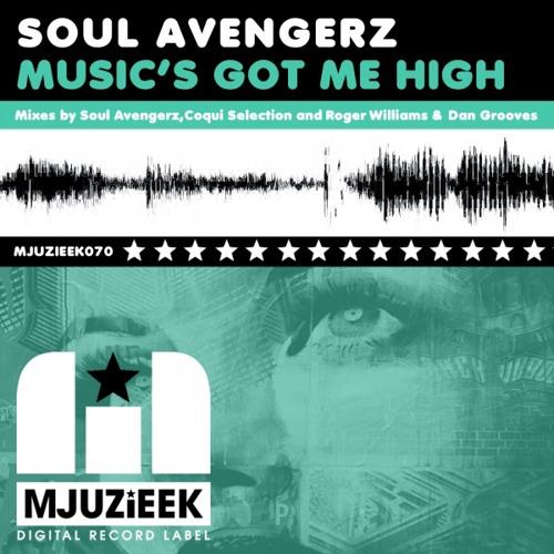 Soul Avengerz - Music's Got Me High - Oldschool SODA Mix
