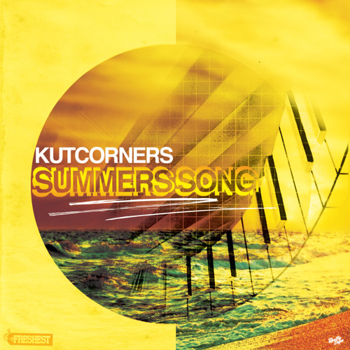 Kutcorners - Summers Song