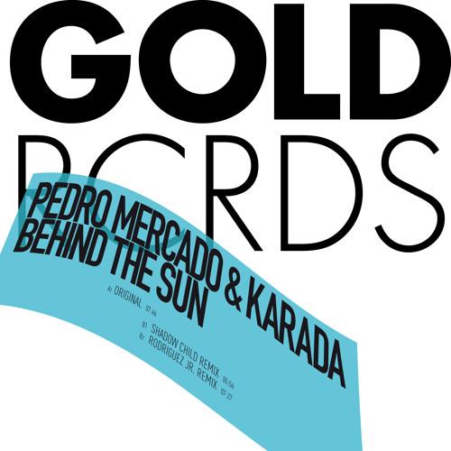 Pedro Mercado & Karada - Behind The Sun (Rodriguez Jr. Remix) (snippet)