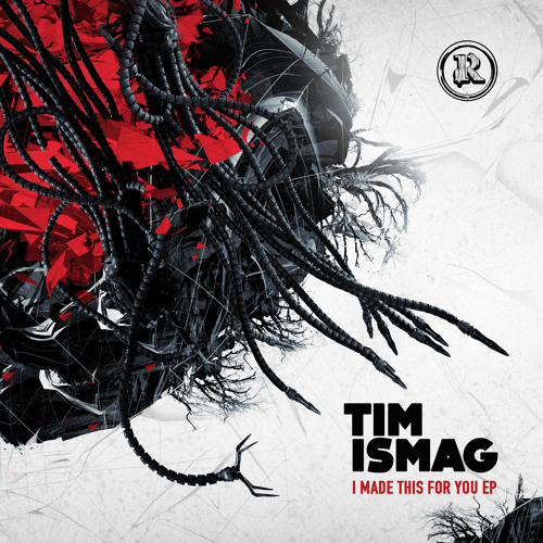 Rottun Recordings Tim Ismag - I Made This For You EP IS OUT !