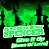Andrew Spencer - Give It Up (Game Of Love) (Tom Cut Remix) sc