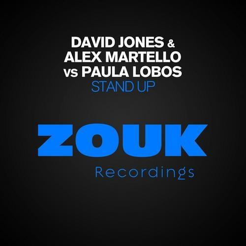 David Jones & Alex Martello Vs Paula Lobos - Stand Up (7Tales Remix)
