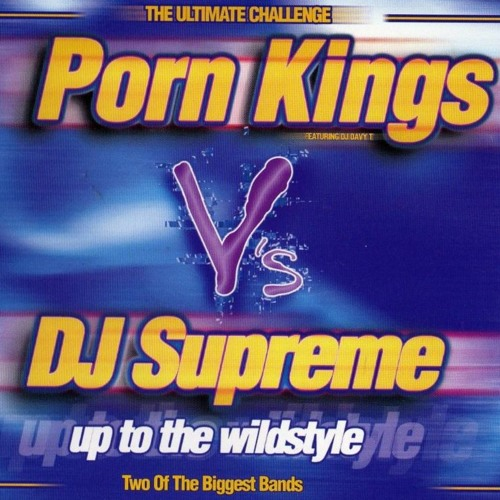 Porn Kings Vs Dj Supreme 27