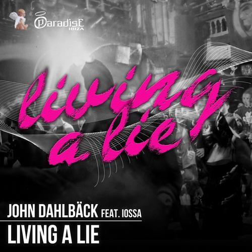 John Dahlback - Living a Lie (Medley)