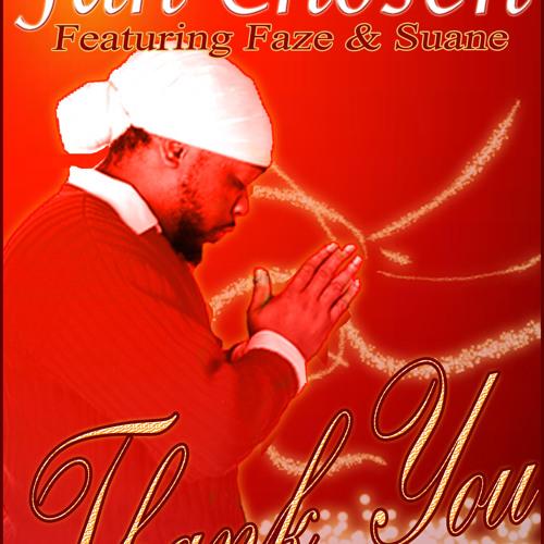 Jah Chosen - Thank You