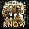 Itz2Eazy|Somebody That I Used To Know (MoodMix)|Follow @Itz2Eazy