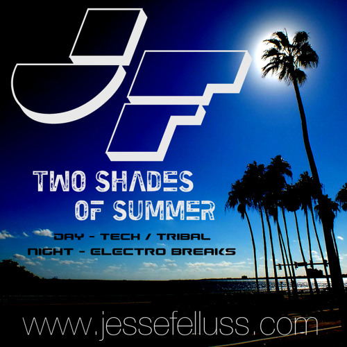 Two Shades Of Summer Night Mix by Jesse Felluss - Electro Booty Breaks  {FREE DL}