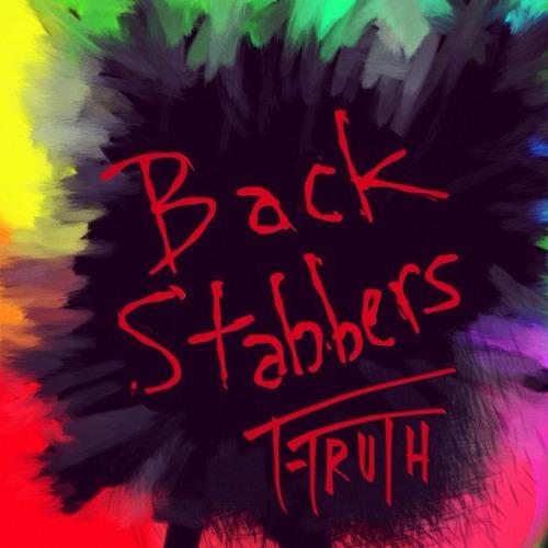 T-Truth - Backstabbers [2013: Identity]