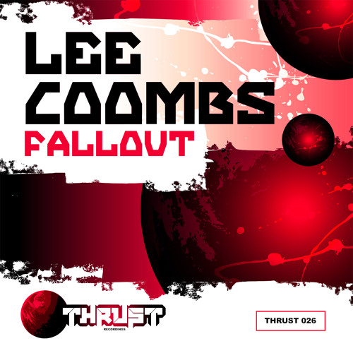 Lee Coombs Fallout Thrust Recordings Out Now!