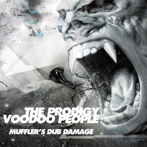 Prodigy - Voodoo People (Muffler's Dub Damage)