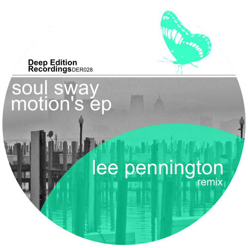 Soul Sway - Have Faith [ Deep Edition Recordings ]