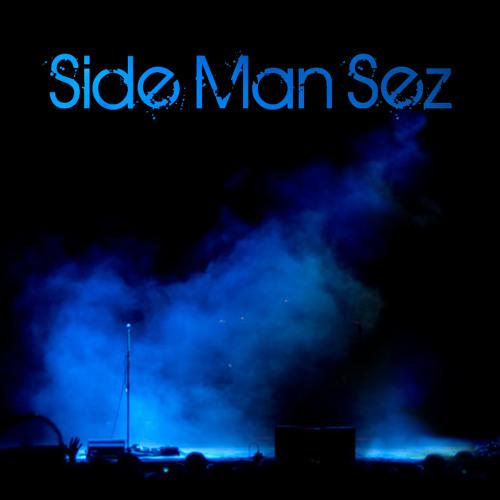 Sideman Sez