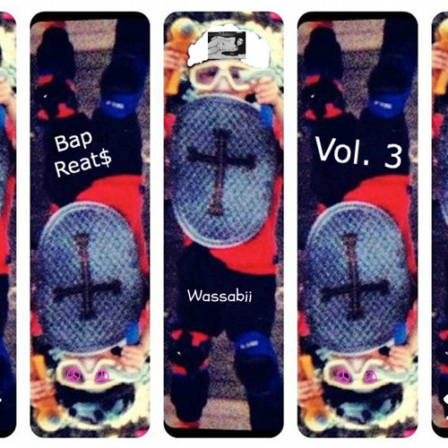 Bap Reat$ vol. 3... young wassabii goes to camp!