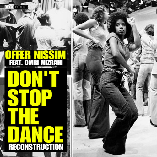 Offer Nissim Feat. Omri Mizrahi - Don't Stop The Dance (Reconstruction Mix)