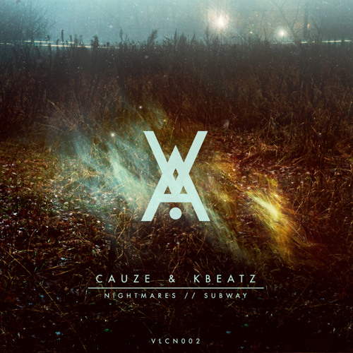 VLCN002 - Cauze & Kbeatz - Nightmares/Subway