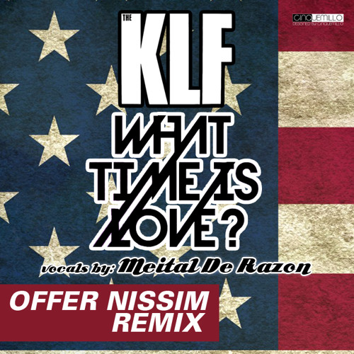 The KLF - What Time Is Love (Offer Nissim Remix Vocals By Meital De Razon)