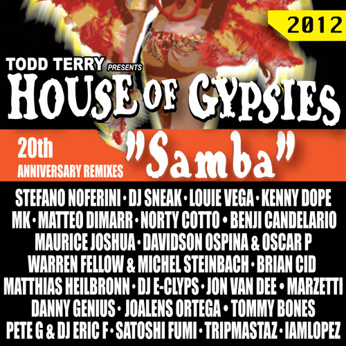 Todd Terry & House of Gypsies - Samba (Jon Van Dee Mix)