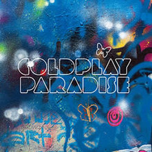 Coldplay - Paradise (Kman Remix) [Free DL in Description]