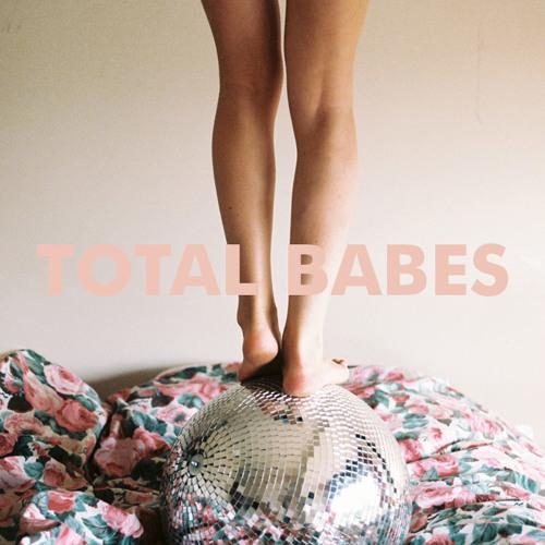 TOTAL BABES - Booooooom Summer Mix