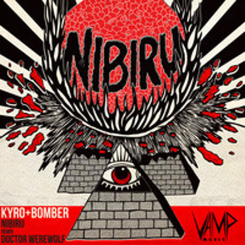 Kyro & Bomber - Nibiru (Doctor Werewolf Mix) | OUT NOW