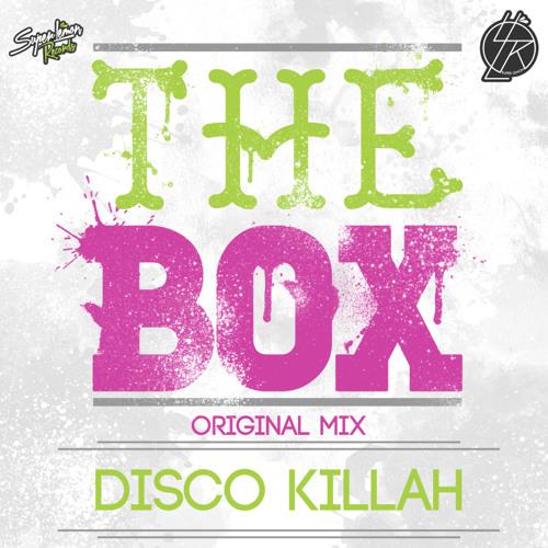Disco Killah - The Box (soundcloud Preview) OUT NOW [SUPER LEMON RECORDS]