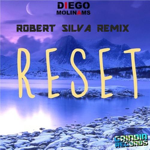 Reset (Robert Silva Remix) - Diego Molinams