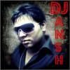 Tujhe Sochta Hun (Remix) by Dj Ansh