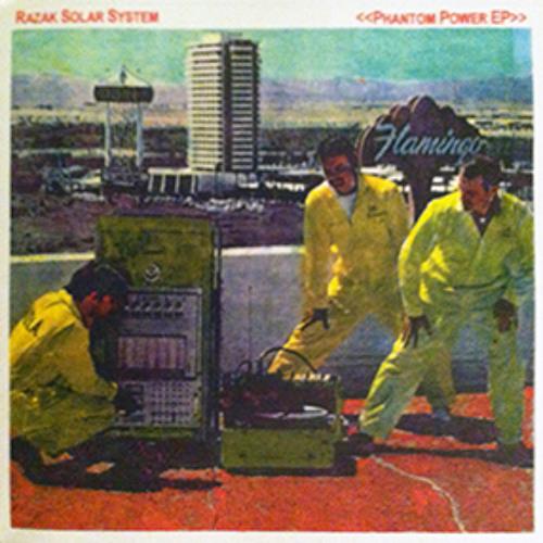"""Razak Solar System """"Phantom Power EP"""""""