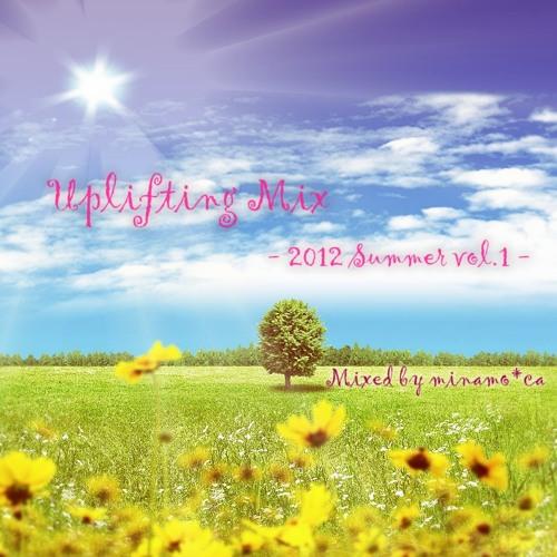 Uplifting Mix -2012 Summer vol.1-