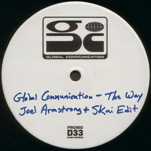 FREE DOWNLOAD: Global Communication - The Way (Joel Armstrong vs Skai Sunset Edit)