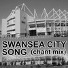 Swansea City song chant mix