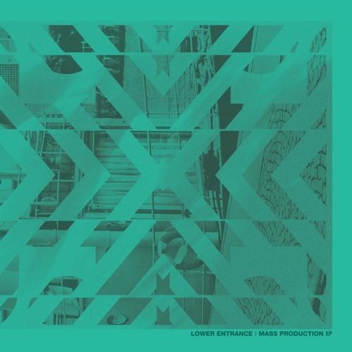 Lower Entrance - Mass Production EP [UKM 015] PROMOMIX