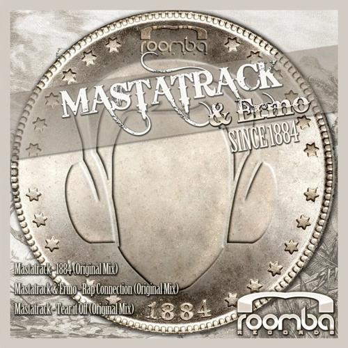 Mastatrack- 1884 (original mix)_ Soon on  Roomba Records