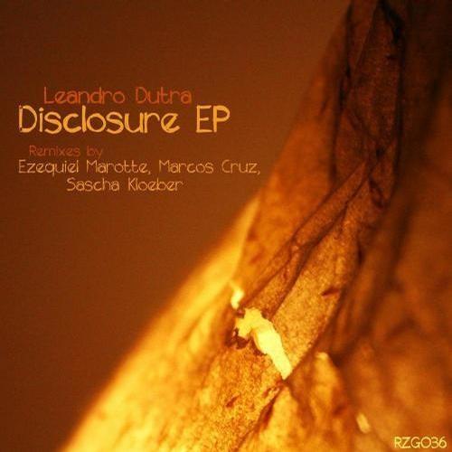 Leandro Dutra - Disclosure (Ezequiel Marotte Remix) [Rezongar Music]