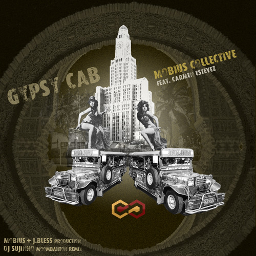 Mobius Collective feat. Carmen Estevez - Gypsy Cab (Sujinho Moombahton Mix)