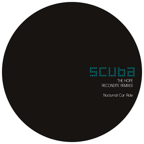 Scuba - The Hope (Recondite Remixes) (HFRMX009 Preview)