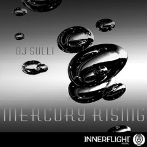 Dj Sulli  Mercury Rising Manny Acevedo deep house remix Out now!! on innerflight music