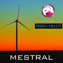 Mestral (feat. Radio Killer)