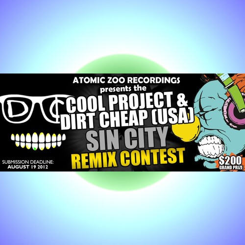 The Cool Project & Dirt Cheap (USA) - SIN CITY Remix Contest - Atomic Zoo Recordings