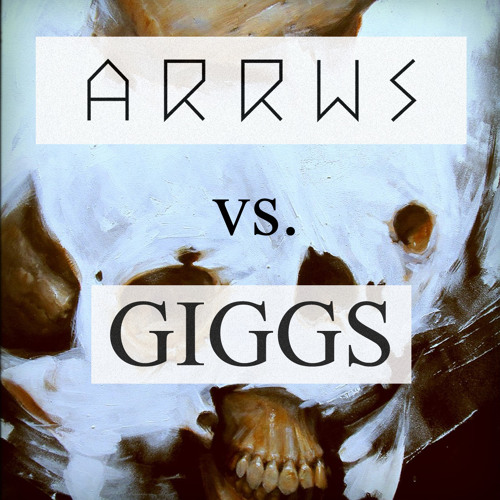 ARRWS vs Giggs - HUSTLE ON (ARRWS Rework 2012)