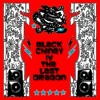 BLACK CHINEY - The Last Dragon - Volume 4