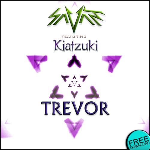 Savant feat Kiatzuki - Trevor