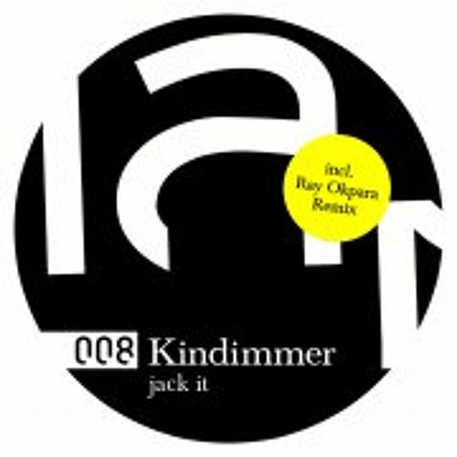 """Kindimmer - Jack it! EP Snippets (Incl. Ray Okpara remix) [12"""" + Digital]"""