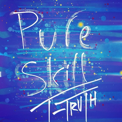 T-Truth - Pure Skill [2013: Identity]