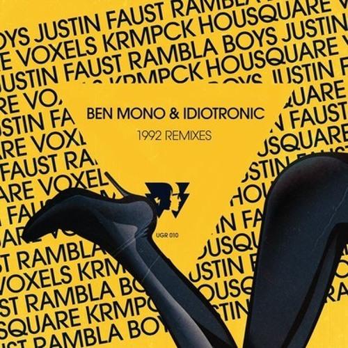 Ben Mono & Idiotronic - 1992 (Voxels Burnin' Remix)